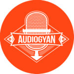 Podcast : Audio Gyan